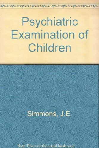 9780812102857: Psychiatric Examination of Children