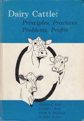 9780812103090: Dairy cattle: principles, practices, problems, profits