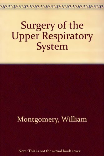 9780812103960: Surgery of the Upper Respiratory System: v. 2