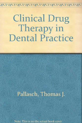 Clinical Drug Therapy in Dental Practice