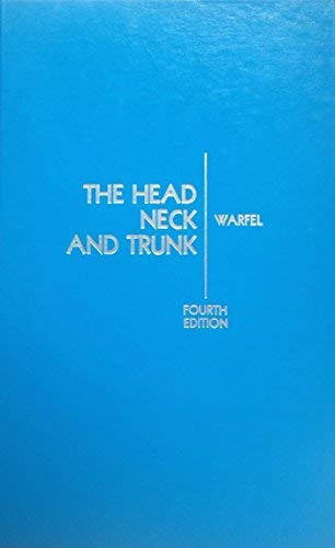 9780812104530: The Head, Neck, and Trunk: Muscles and Motor Points