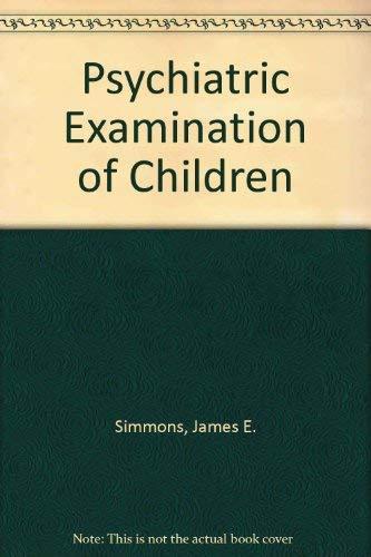 9780812104943: Psychiatric Examination of Children