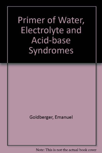 9780812105254: Primer of Water, Electrolyte and Acid-base Syndromes
