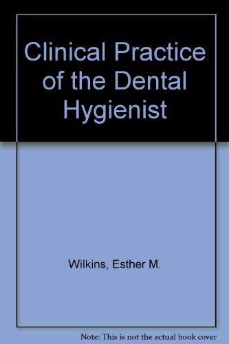 9780812105407: Clinical Practice of the Dental Hygienist