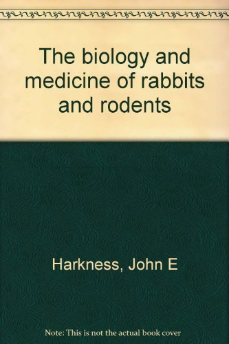 9780812105766: The biology and medicine of rabbits and rodents