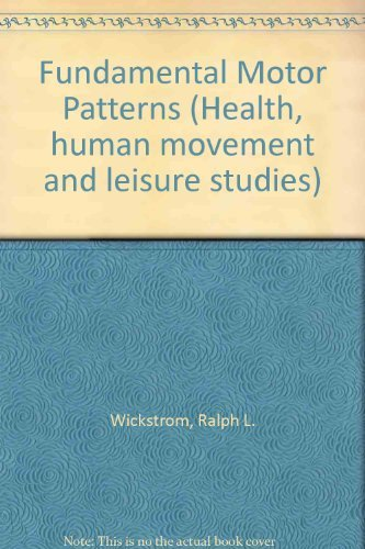 9780812105834: Fundamental Motor Patterns (Health, human movement, and leisure studies)
