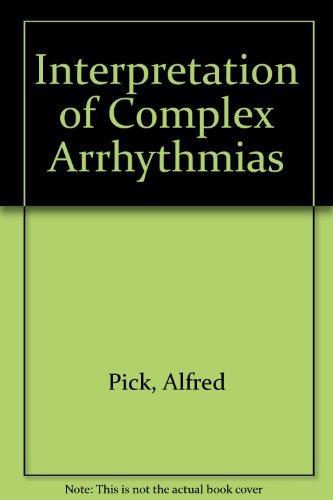 9780812105858: Interpretation of Complex Arrhythmias