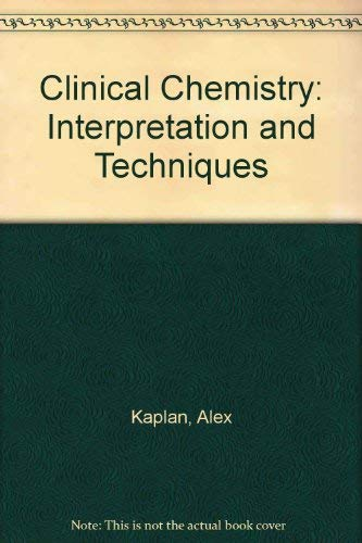 9780812106244: Clinical Chemistry: Interpretation and Techniques