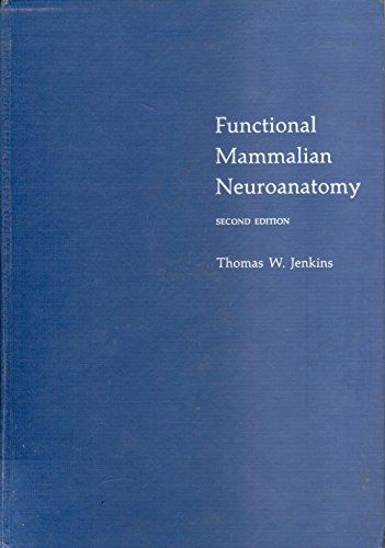 9780812106275: Functional mammalian neuroanatomy: With emphasis on the dog and cat, including an atlas of the central nervous system of the dog