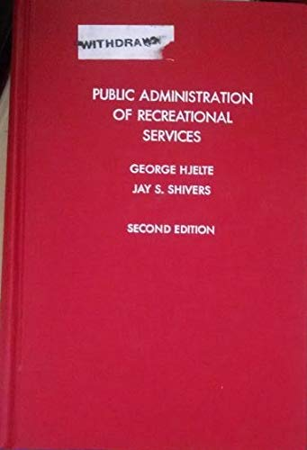 9780812106398: Public Administration of Recreational Services