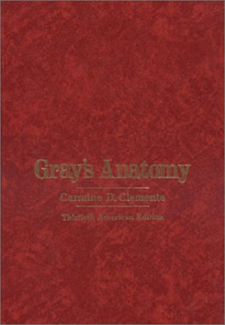 Gray's Anatomy of the Human Body (30th: Clemente, Carmine