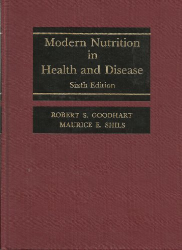 Modern Nutrition in Health and Disease: Wohl, Michael G.,