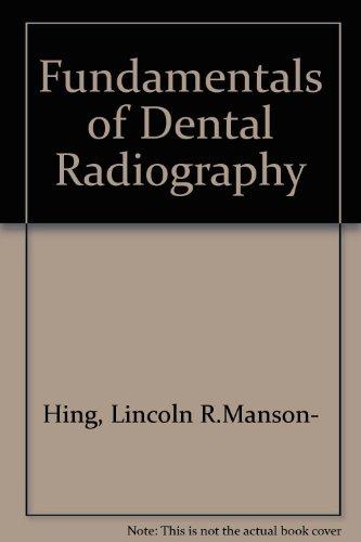 Fundamentals of dental radiography: Lincoln R Manson-Hing