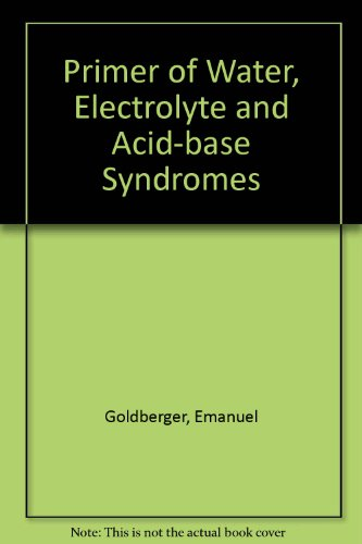 9780812106855: Primer of Water, Electrolyte and Acid-base Syndromes