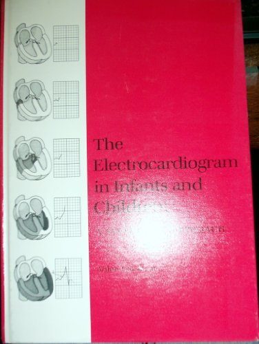 9780812108729: Electrocardiogram in Infants and Children: A Systematic Approach