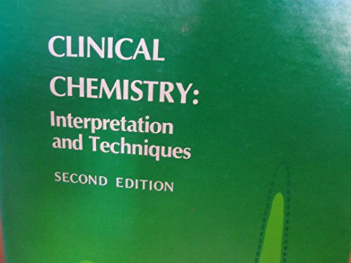 9780812108736: Clinical Chemistry: Interpretation and Techniques