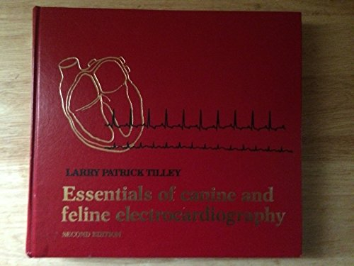 9780812109207: Essentials of Canine and Feline Electrocardiography: Interpretation and Treatment, 2nd Edition