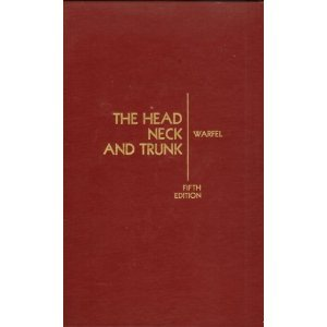 9780812109665: The Head, Neck, and Trunk