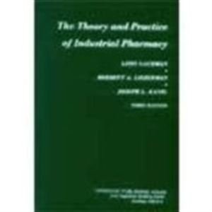 9780812109771: The Theory and Practice of Industrial Pharmacy