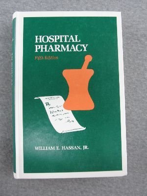 Hospital Pharmacy: Hassan, William E.