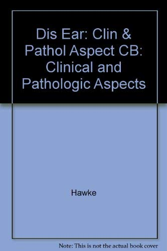 9780812110456: Diseases of the Ear: Clinical and Pathologic Aspects