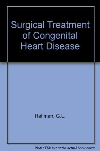 9780812110692: Surgical Treatment of Congenital Heart Disease