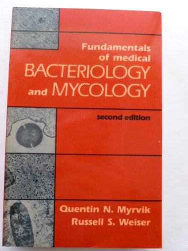 Fundamentals of Medical Bacteriology and Mycology: Myrvik, Quentin N.;