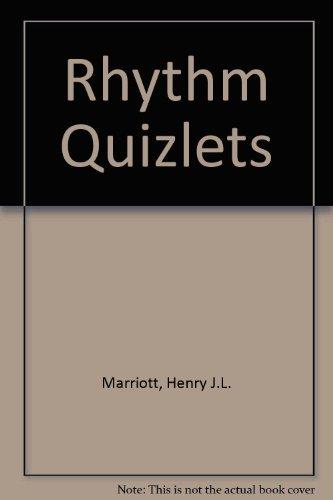 Rhythm Quizlets: Self Assessment: Henry J. L. Marriott