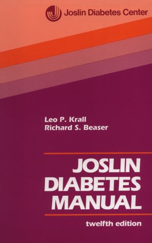 Joslin Diabetes Manual: Leo P. Krall;