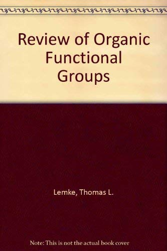 9780812111286: Review of Organic Functional Groups: Introduction to Medicinal Organic Chemistry