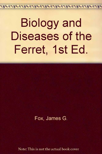 9780812111392: Biology and Diseases of the Ferret