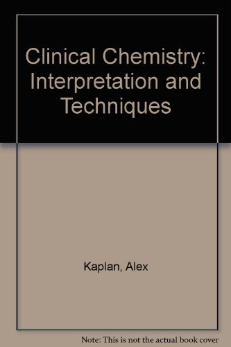 9780812111460: Clinical Chemistry: Interpretation and Techniques