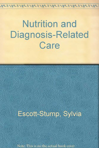 9780812111613: Nutrition and Diagnosis-Related Care