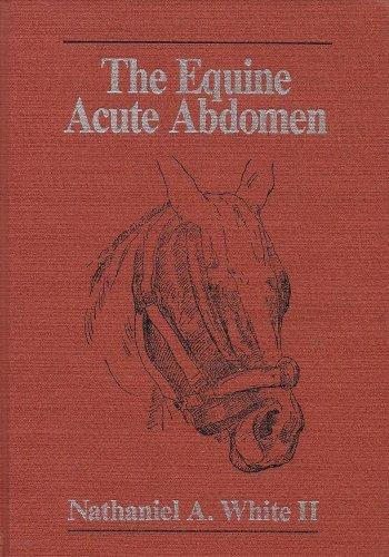 9780812111750: The Equine Acute Abdomen