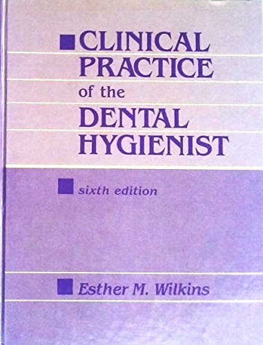 9780812111811: Clinical Practice of the Dental Hygienist