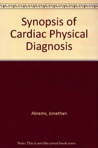 9780812111828: Synopsis of Cardiac Physical Diagnosis