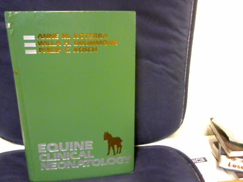 9780812111842: Equine Clinical Neonatology
