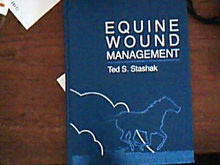 Equine Wound Management (0812111850) by Stashak, Ted S.