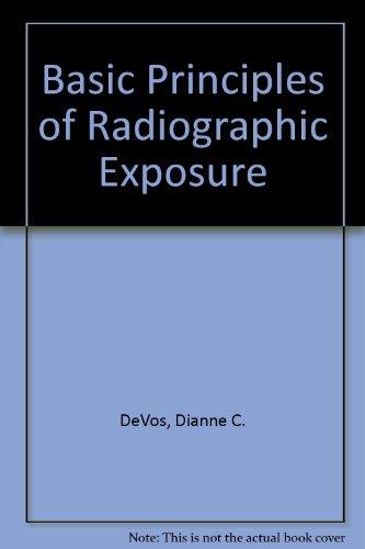 9780812112221: Basic Principles of Radiographic Exposure