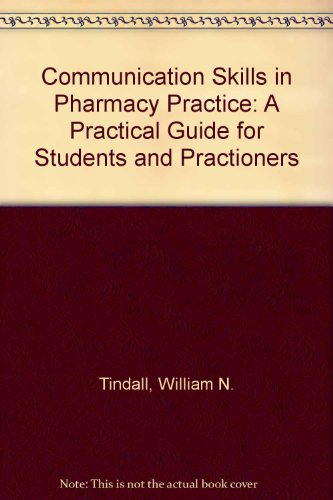 9780812112580: Communication Skills in Pharmacy Practice: A Practical Guide for Students and Practitioners