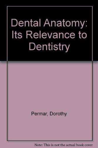 9780812112597: Dental Anatomy: Its Relevance to Dentistry