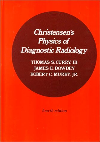 9780812113105: Christensen's Physics of Diagnostic Radiology