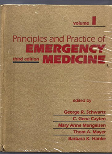 Principles and Practice of Emergency Medicine