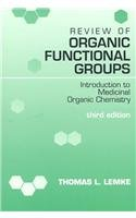 9780812114287: Review of Organic Functional Groups: Introduction to Medicinal Organic Chemistry