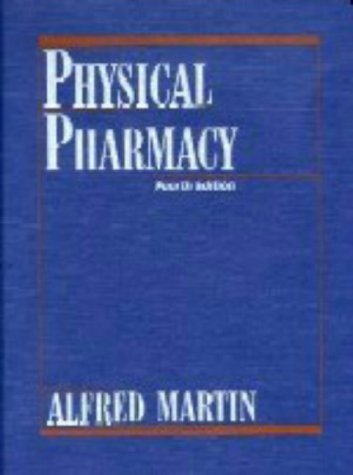 9780812114386: Physical Pharmacy: Physical Chemical Principles in the Pharmaceutical Sciences