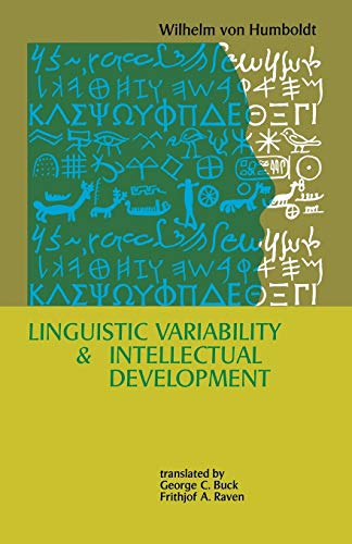 Linguistic Variability and Intellectual Development: Wilhelm Von Humboldt
