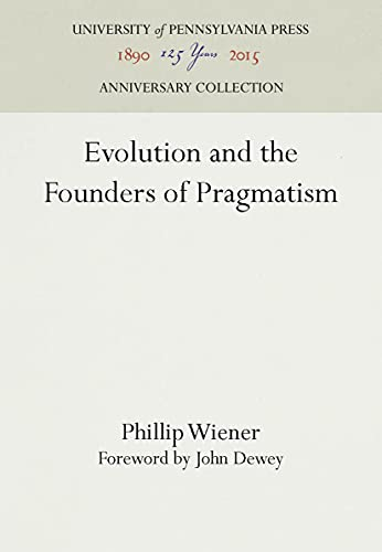 9780812210439: Evolution and the Founders of Pragmatism