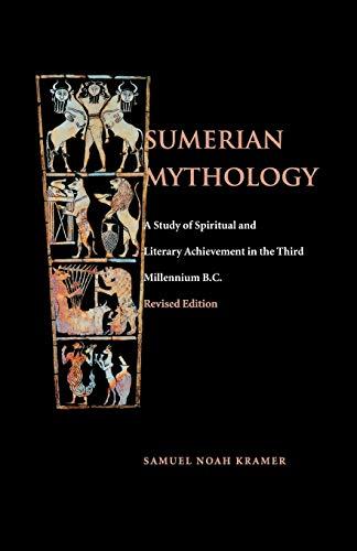9780812210477: Sumerian Mythology: A Study of Spiritual and Literary Achievement in the Third Millennium B.C.