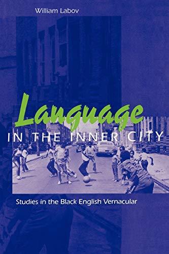 Language in the Inner City : Studies: William Labov