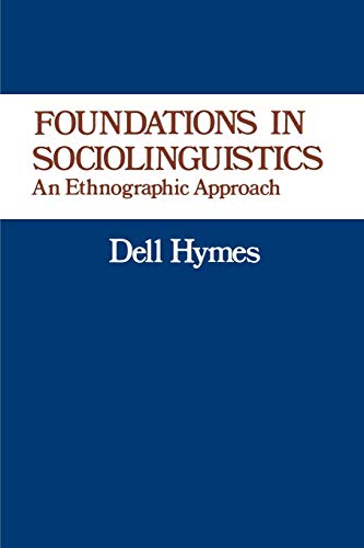 9780812210651: Foundations in Sociolinguistics: An Ethnographic Approach (Conduct and Communication)
